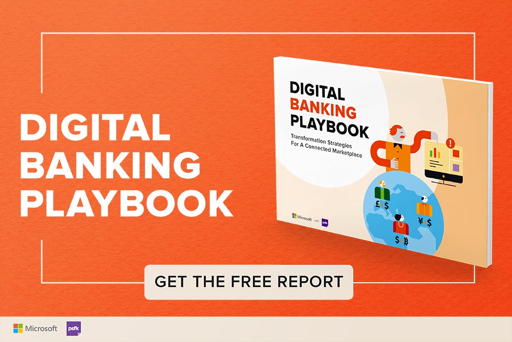psfk introduces the digital banking playbook